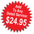 Add to any Detail Service for $24.95